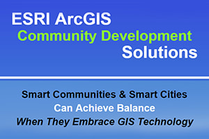 ESRI ArcGIS Community Development Solutions