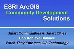 ESRI ArcGIS Community Development Solutions