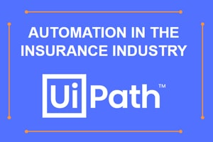 Automation in the Insurance Industry