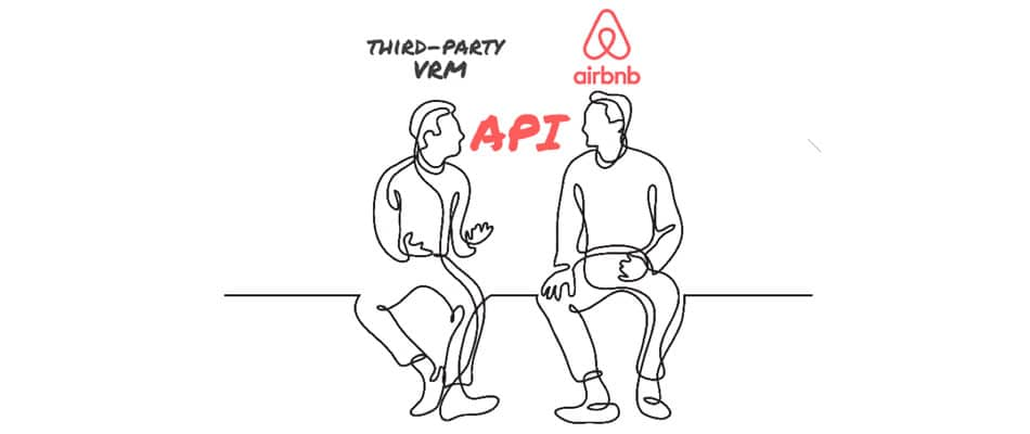 Airbnb API connects third-party VRMs and Airbnb