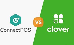 ConnectPOS VS. Clover POS