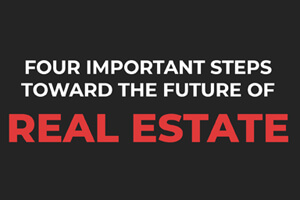 four steps toward future real estate