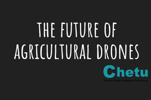 Future of Agricultural Drones